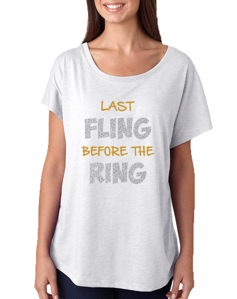 Women's Dolman Last Fling Before The Ring Bride To Be