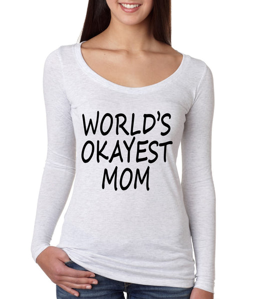 World's OKayest mom mothers day Women Long Sleeve Shirt - ALLNTRENDSHOP - 2