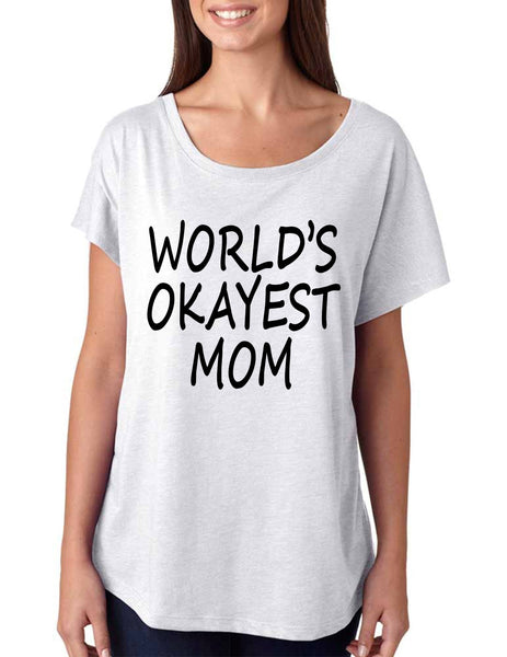 World's OKayest mom mothers day women's triblend dolman shirt - ALLNTRENDSHOP - 3