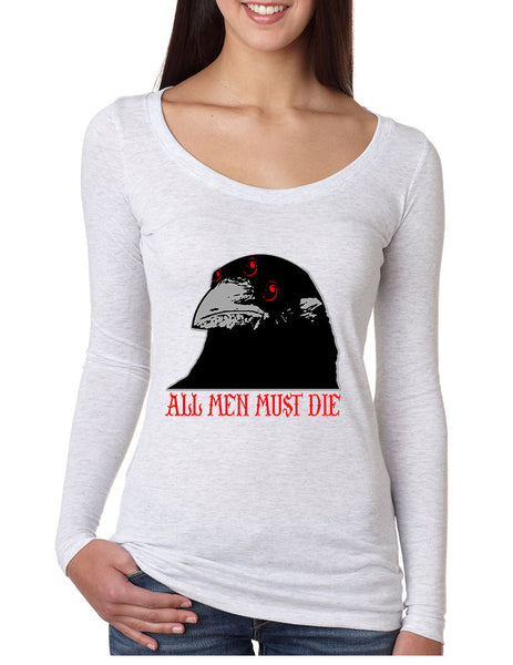 Three-eyed Crow All men must die women long sleeve shirt - ALLNTRENDSHOP - 3