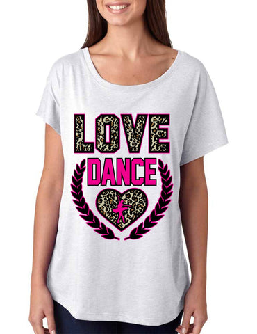 Love Dance Leopard Womens Tri-Blend Dolman shirt - ALLNTRENDSHOP - 1