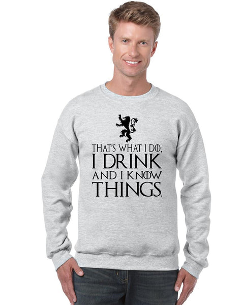 That What I Do I Drink And I Know Things mens Sweatshirt - ALLNTRENDSHOP - 5