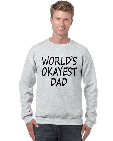 World's OKayest dad fathers day men sweatshirt - ALLNTRENDSHOP - 4