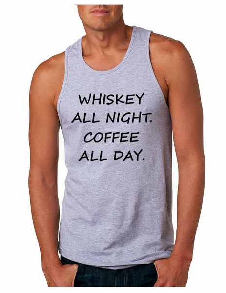Men's Tank Top Whiskey All Night Coffee All Day Party Funny Top - ALLNTRENDSHOP - 1