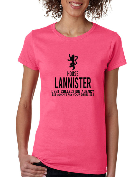 Women's T Shirt House Lannister Debt Collection Agency Trendy