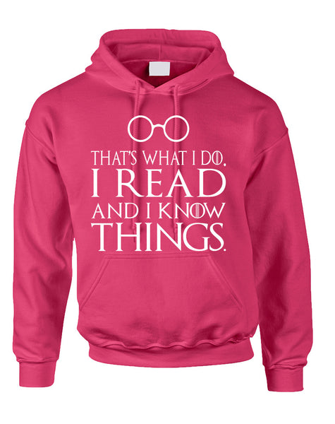 Adult Hoodie That's What I Do I Read And Know Things