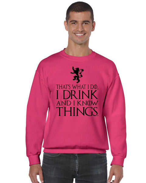That What I Do I Drink And I Know Things mens Sweatshirt - ALLNTRENDSHOP - 8