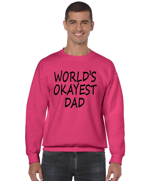 World's OKayest dad fathers day men sweatshirt - ALLNTRENDSHOP - 2