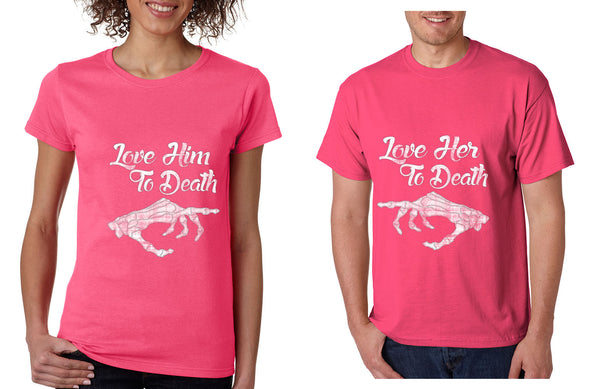 Love her Love him to death Couple shirts Valentines day - ALLNTRENDSHOP - 3