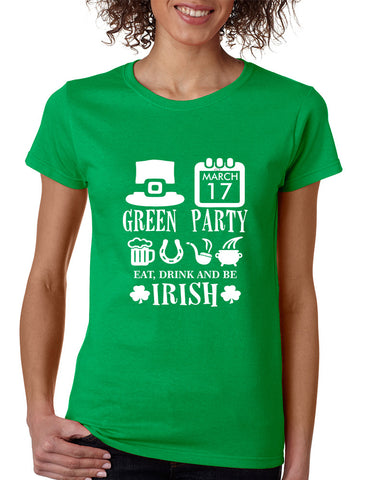 Women's T Shirt Green Party St Patrick's Day Shirt Drunk Tee