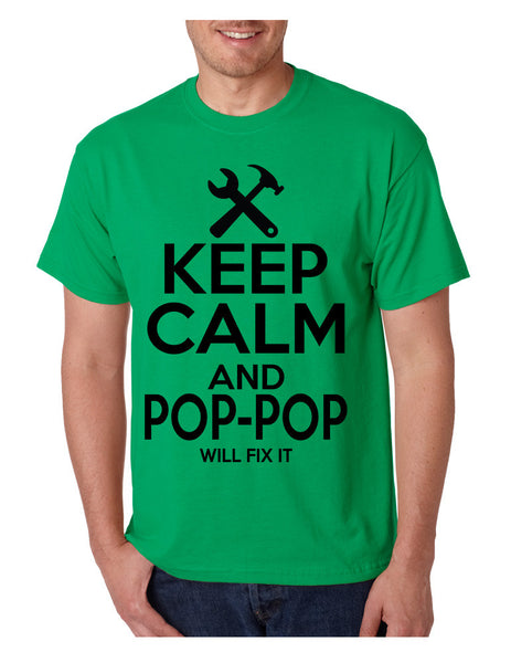 Men's T Shirt Keep Calm Pop Pop Will Fix It Grandpa Holiday Gift - ALLNTRENDSHOP - 2