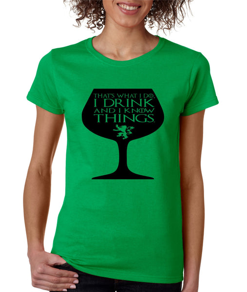 Women's T Shirt That's What I Do I Drink And Know Things Wing Glass Lannister Top Game Of Thrones Inspired - ALLNTRENDSHOP - 5