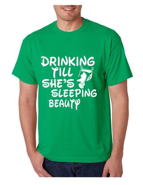 Men's T Shirt Drinking Till She's Sleeping Beauty Party Tee - ALLNTRENDSHOP - 2