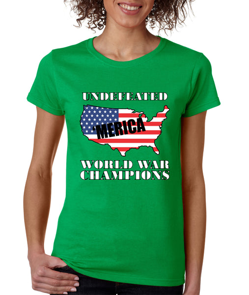 Women's T Shirt Undefeated World War Champions Love USA