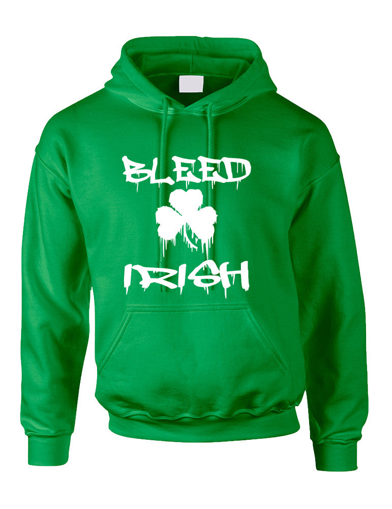 Adult Hoodie Bleed Irish St Patrick's Day Party Love Irish - ALLNTRENDSHOP - 1