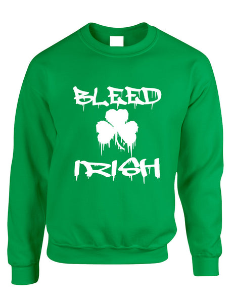 Adult Sweatshirt Bleed Irish St Patrick's Day Party Irish Top - ALLNTRENDSHOP - 1
