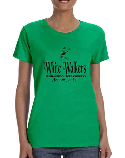 Women's T Shirt White Walkers Human Resources Company