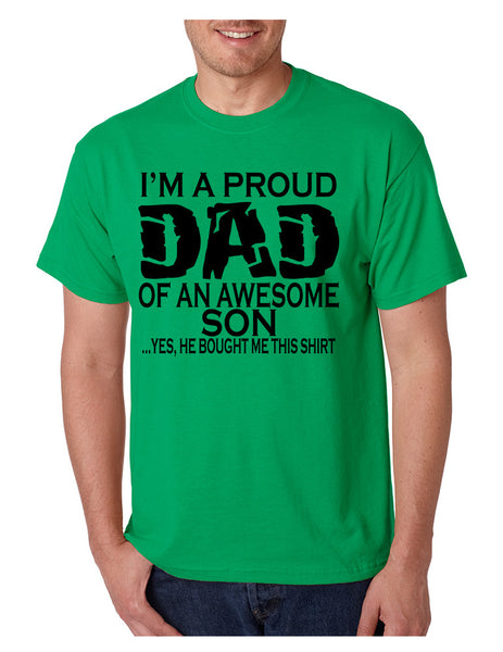 Men's T Shirt I'm A Proud Dad Of An Awesome Son Funny T Shirt