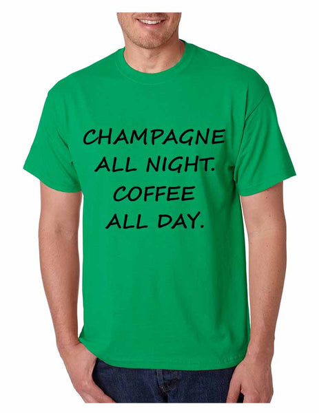 Men's T Shirt Champagne All Night Coffee All Day Cool Party Tee - ALLNTRENDSHOP - 3