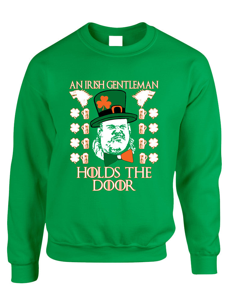 Adult Sweatshirt Irish Hodor Hold The Door St Patrick's Top