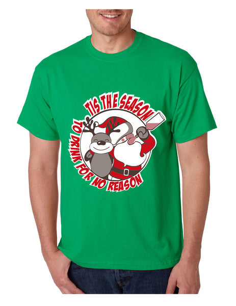Men's T Shirt Tis The Season Drink For No Reason Fun Ugly Xmas - ALLNTRENDSHOP - 2