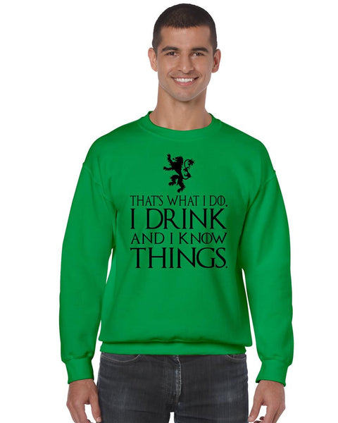 That What I Do I Drink And I Know Things mens Sweatshirt - ALLNTRENDSHOP - 3