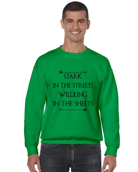 Stark in the streets wildling in the sheets mens Sweatshirt - ALLNTRENDSHOP - 3