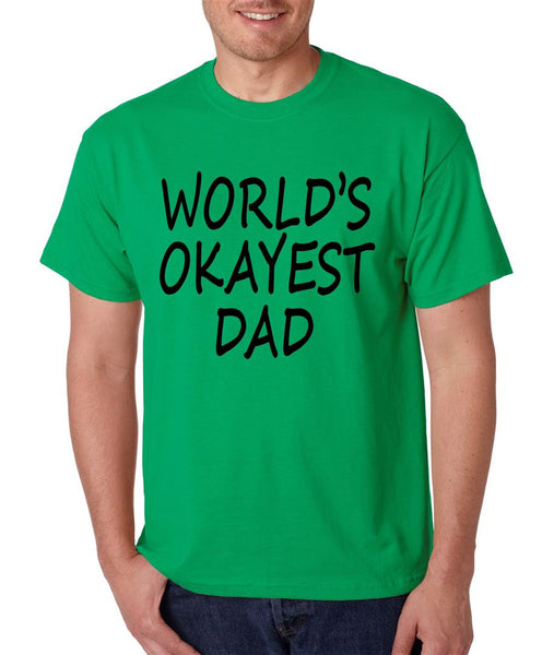 World's OKayest dad fathers day men t shirt - ALLNTRENDSHOP - 5