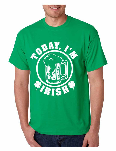 Today I'm Irish men T-shirt saint patricks day - ALLNTRENDSHOP - 3