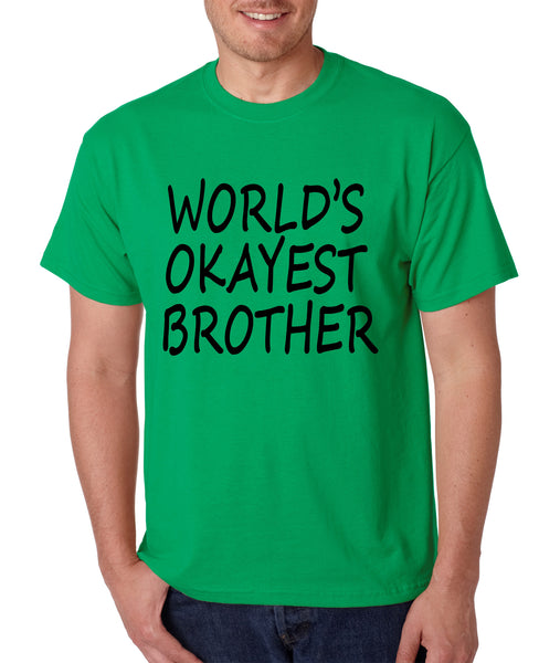 World's OKayest brother men t shirt - ALLNTRENDSHOP - 2