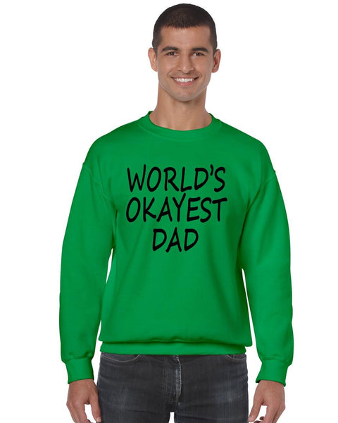 World's OKayest dad fathers day men sweatshirt - ALLNTRENDSHOP - 3