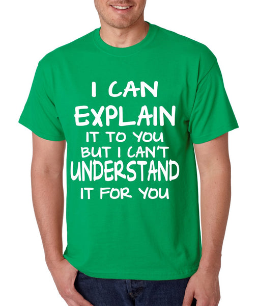 I can explain men's T-shirt - ALLNTRENDSHOP