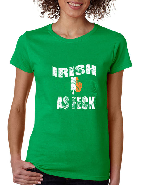 Irish as feck women T-shirt saint patricks day - ALLNTRENDSHOP - 2