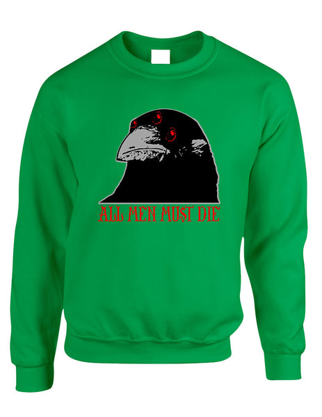 Three-eyed Crow All men must die women sweatshirt - ALLNTRENDSHOP - 5