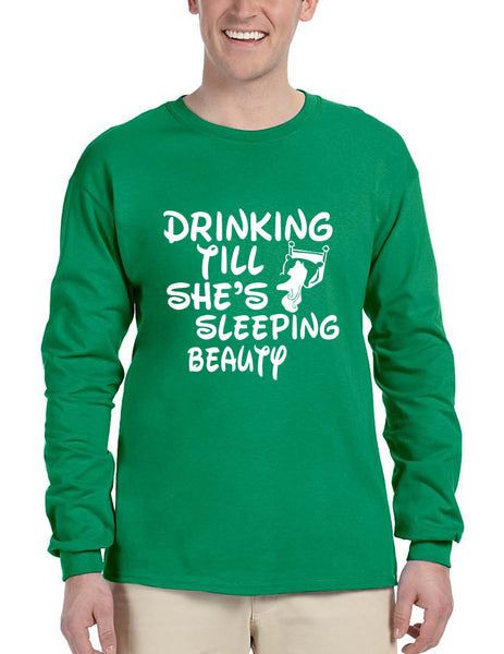 Men's Long Sleeve Drinking Till She's Sleeping Beauty Party - ALLNTRENDSHOP - 2