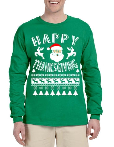 Men's Long Sleeve Happy Thanksgiving Ugly Santa Holiday Gift