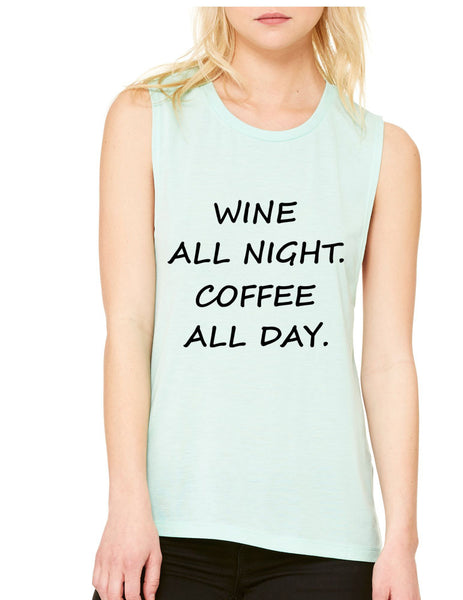 Women's Flowy Muscle Top Wine All Night Coffee All Day Drunk - ALLNTRENDSHOP - 7