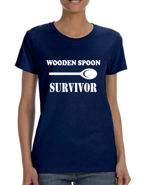Women's T Shirt Wooden Spoon Survivor Funny Text Humor Tee