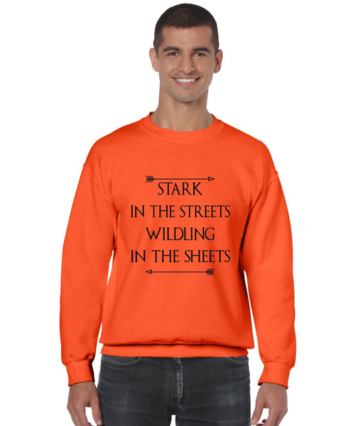 Stark in the streets wildling in the sheets mens Sweatshirt - ALLNTRENDSHOP - 4