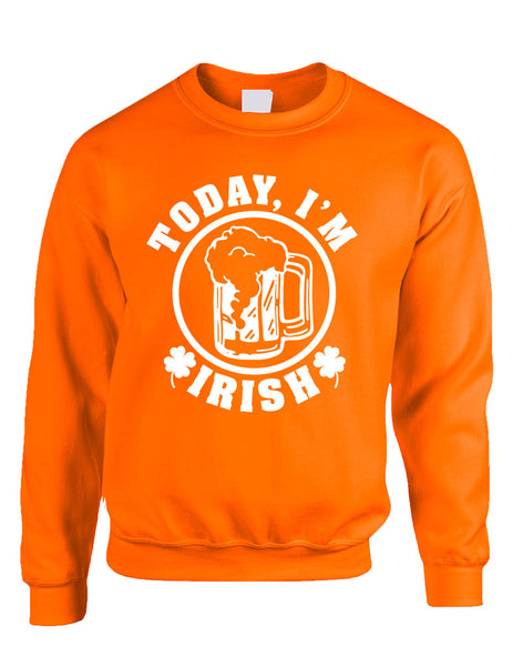 Today I'm Irish women Sweatshirt saint patricks day - ALLNTRENDSHOP - 2