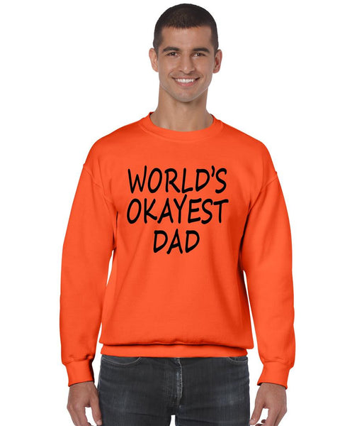 World's OKayest dad fathers day men sweatshirt - ALLNTRENDSHOP - 5