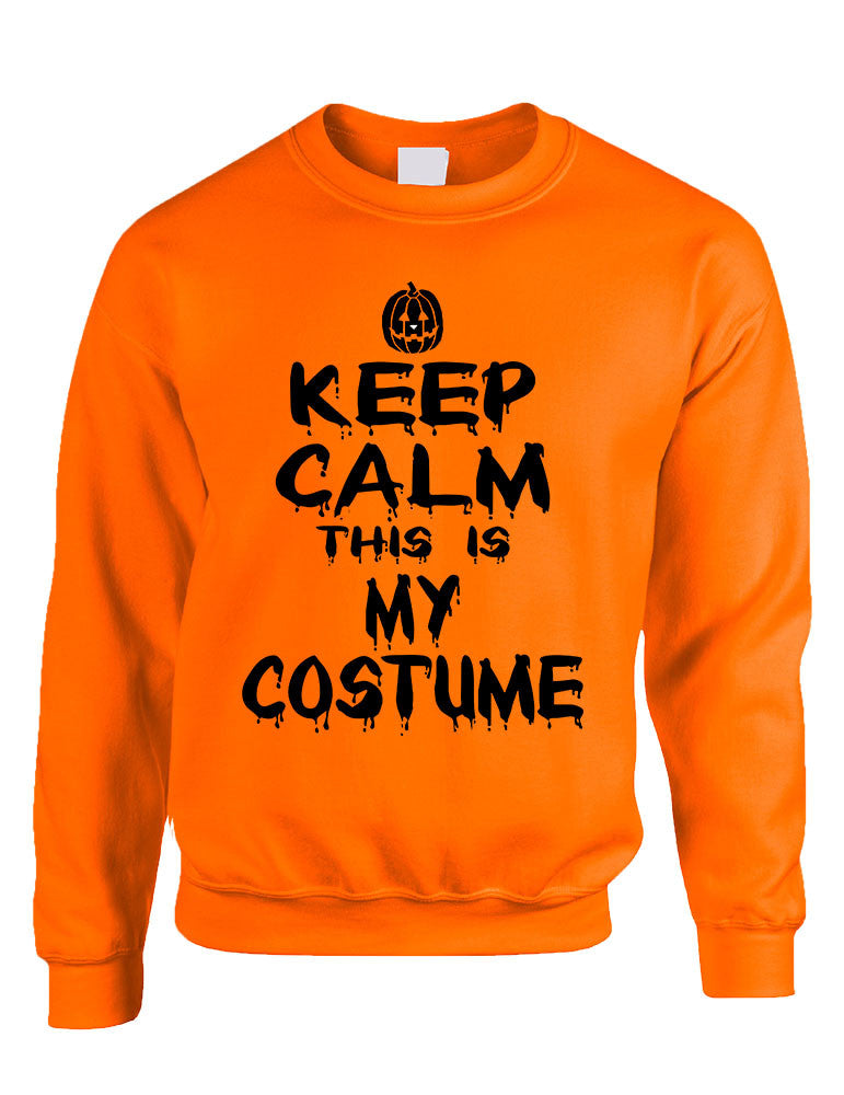 Adult Crewneck Keep Calm This Is My Costume Halloween Top Idea - ALLNTRENDSHOP
