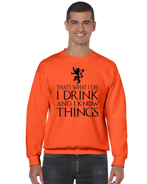 That What I Do I Drink And I Know Things mens Sweatshirt - ALLNTRENDSHOP - 4