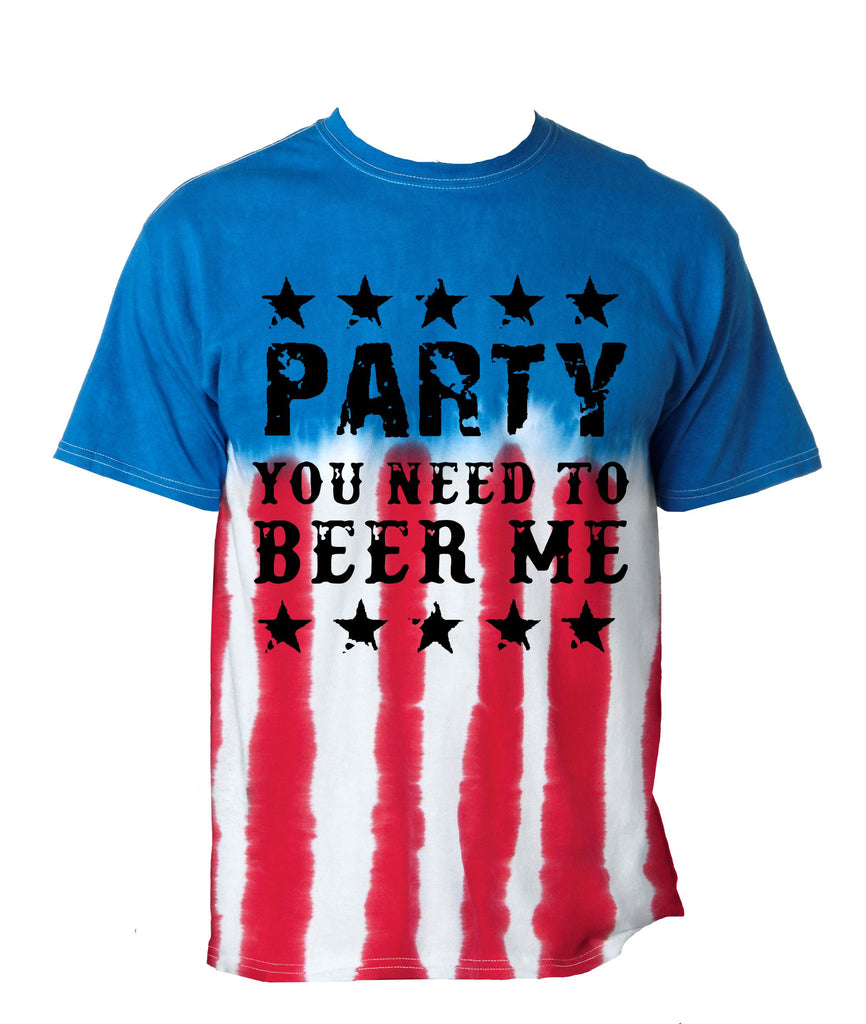 Party you need to beer me american USA Flag Men's Tee shirt