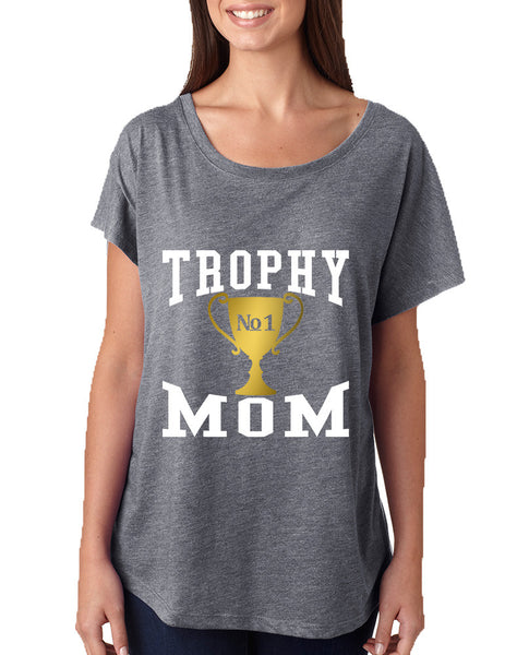 Women's Dolman Shirt Trophy Mom Gift Love Mother's Day Top - ALLNTRENDSHOP - 6