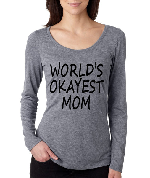 World's OKayest mom mothers day Women Long Sleeve Shirt - ALLNTRENDSHOP - 3