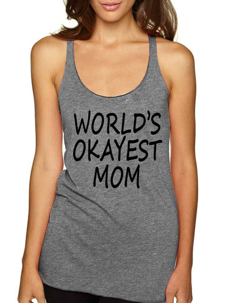 World's OKayest mom mothers day Women Triblend Tanktop - ALLNTRENDSHOP - 3