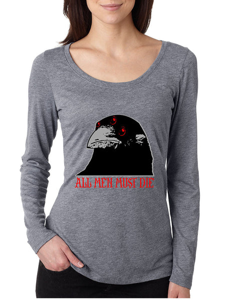 Three-eyed Crow All men must die women long sleeve shirt - ALLNTRENDSHOP - 1