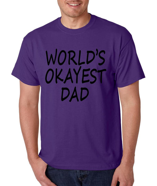 World's OKayest dad fathers day men t shirt - ALLNTRENDSHOP - 6