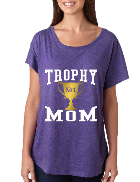 Women's Dolman Shirt Trophy Mom Gift Love Mother's Day Top - ALLNTRENDSHOP - 5